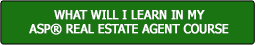 What Will I Learn In My ASP Real Estate Agent Course